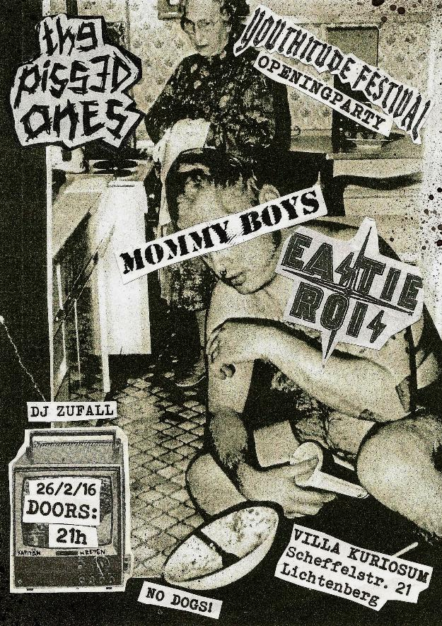 youthitude, 2016, mommy boys, eastie rois, pissed ones, kapitaen kreten