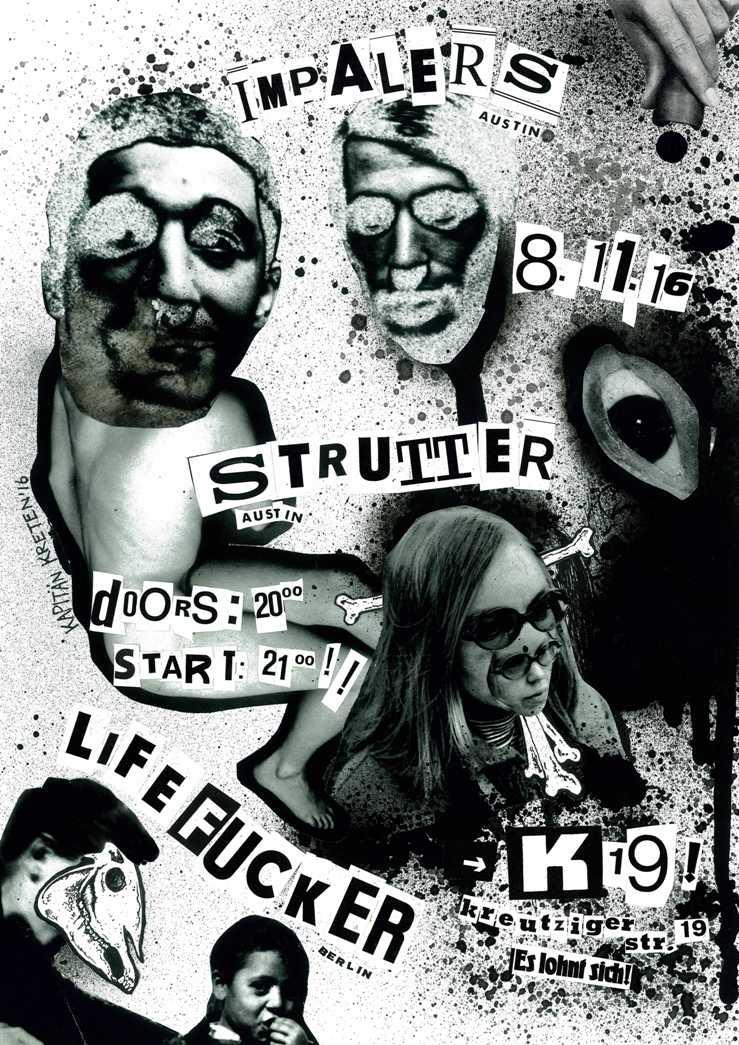 impalers, strutter, life fucker, kapitän kreten, kapitaen kreten, static shock, k19, berlin, austin, punk